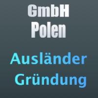 polnische GmbH durch deutsche Staatsbürger gründen